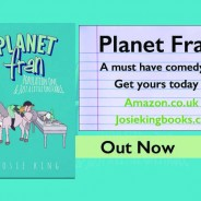 Planet Fran by Josie King is a Must Read – Tried and Tested!